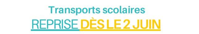 REPRISE DES TRANSPORTS SCOLAIRES LE 02 JUIN