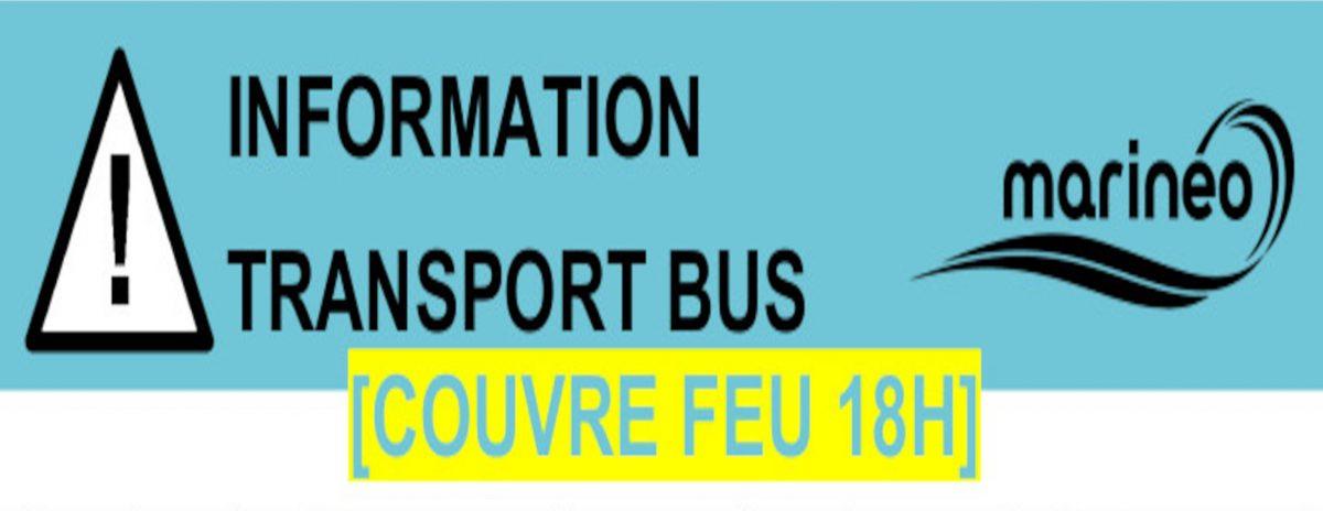 INFORMATION TRANSPORT BUS SUITE AU COUVRE-FEU À 18H